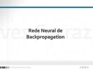 Rede Neural de  Backpropagation
