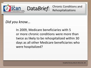 Chronic Conditions and  Rehospitalizations