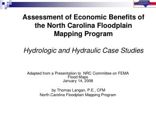 Adapted from a Presentation  to  NRC Committee on FEMA  Flood Maps January 14, 2008