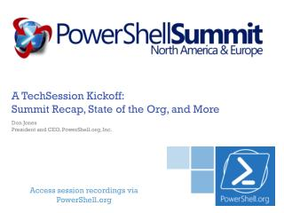 A  TechSession  Kickoff: Summit Recap, State of the Org, and More