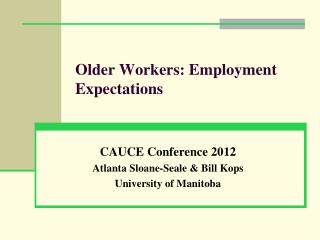 Older Workers: Employment Expectations