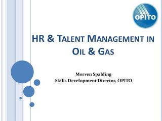 HR & Talent Management in Oil & Gas