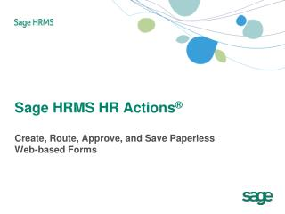 Sage HRMS HR  Actions ®