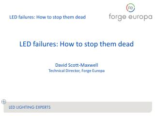 LED failures: How to stop them  dead