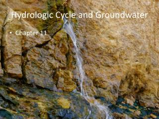 Hydrologic Cycle and Groundwater