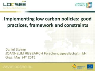 Implementing  low carbon policies: good practices, framework and constraints