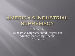 America's industrial supremacy