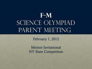 F-M Science Olympiad Parent Meeting