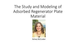 The Study and Modeling of Adsorbed Regenerator Plate Material