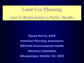 Land-Use Planning (and its Relationship to Public Health)