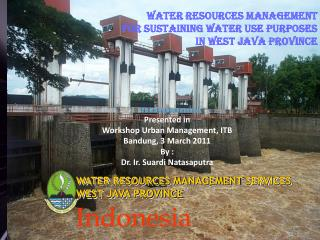 WATER RESOURCES MANAGEMENT  SERVICES  WEST JAVA PROVINCE
