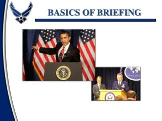 BASICS OF BRIEFING