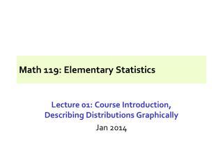 Math 119: Elementary Statistics