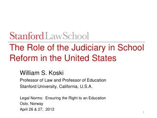 The Role of the Judiciary in School Reform in the United States