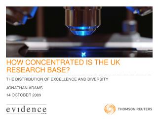 HOW CONCENTRATED IS THE UK RESEARCH BASE?