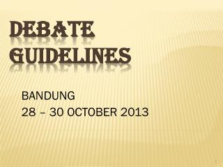 DEBATE GUIDELINES