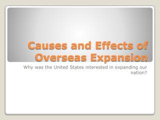 Causes and Effects of Overseas Expansion
