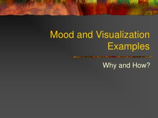 Mood and Visualization Examples