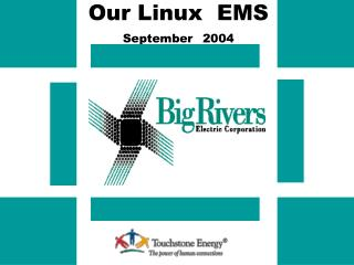 Our Linux  EMS September  2004