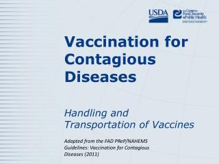 Vaccination for Contagious Diseases