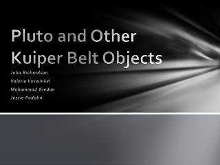 Pluto and Other Kuiper Belt Objects