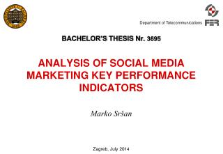 BACHELOR'S  THESIS Nr.  3695 ANALYSIS OF SOCIAL MEDIA MARKETING KEY PERFORMANCE INDICATORS
