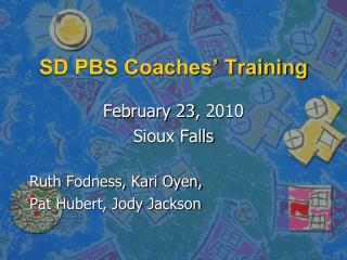 SD PBS Coaches' Training