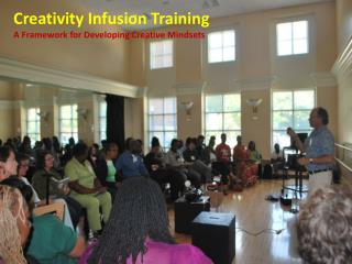 Creativity Infusion Training A Framework for Developing Creative Mindsets