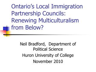 Ontario's Local Immigration Partnership Councils: Renewing Multiculturalism from Below?