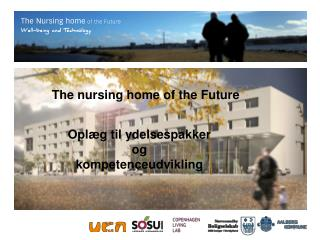 The nursing home of the Future