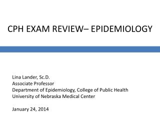 CPH EXAM REVIEW– EPIDEMIOLOGY
