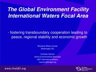 The Global Environment Facility International Waters Focal Area