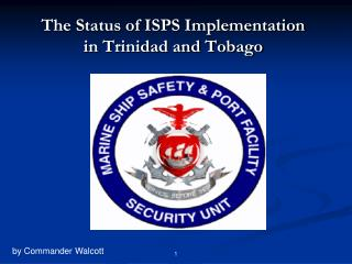 The Status of ISPS Implementation in Trinidad and Tobago