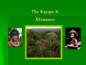 The Kayapo   REsistance