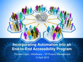 Incorporating Automation into an End-to-End Accessibility Program