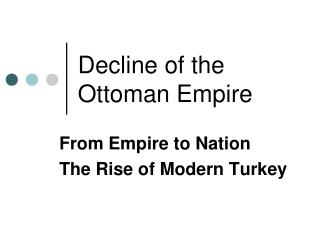 Decline of the Ottoman Empire