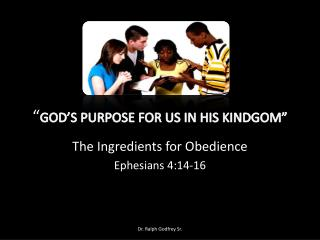 """ GOD'S PURPOSE FOR US IN HIS KINDGOM"""