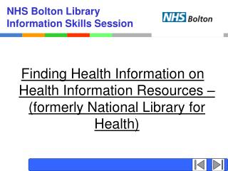 NHS Bolton Library Information Skills Session