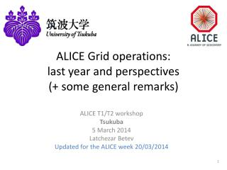 ALICE Grid operations:  last year and perspectives (+ some general remarks)