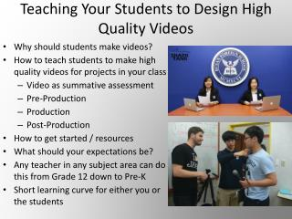 Teaching Your Students to Design High Quality Videos