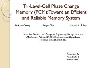 Tri-Level-Cell Phase Change Memory (PCM): Toward an Efficient and Reliable Memory System