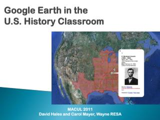 Google  Earth  in the  U.S.  History Classroo m