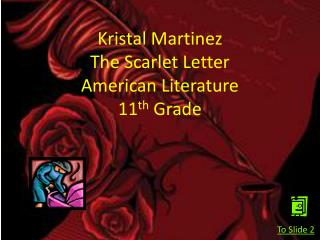 Kristal Martinez  The Scarlet Letter  American Literature  11 th  Grade