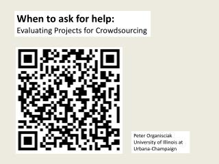 When to ask for help: Evaluating Projects for  Crowdsourcing