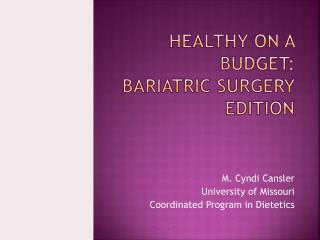 Healthy on a budget:  bariatric surgery edition