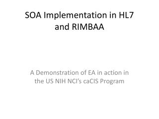 SOA Implementation in HL7 and RIMBAA