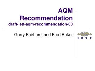 AQM  Recommendation draft-ietf- aqm-recommendation -00