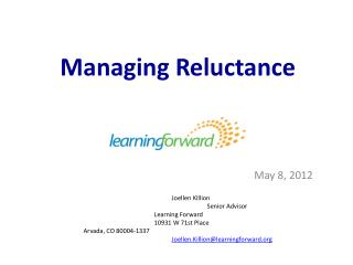 Managing Reluctance