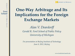One-Way Arbitrage and Its Implications for the Foreign Exchange Markets