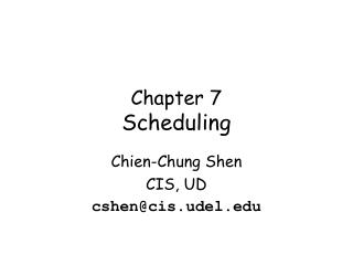Chapter 7 Scheduling